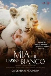 Mia e il Leone Bianco poster