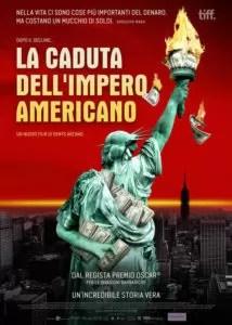 La caduta dell' impero americano poster ita