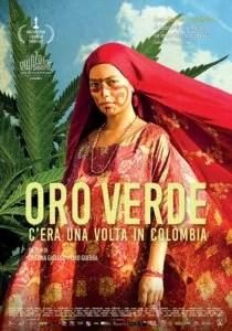 Oro Verde C'era una volta in Colombia Poster