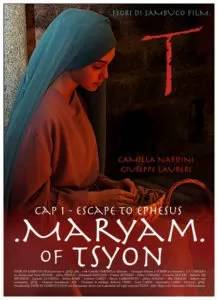Maryam of Tsyon - Cap I - Escape to Ephesus locandina