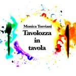 Tavolozza in tavola Monica Torriani