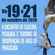 Outubro: 2º Encontro de Cultura, Pesquisa e Turismo de Observação de Aves de Piracicaba