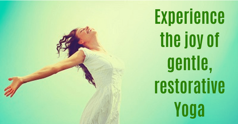 restorative Yoga is great for stress relief