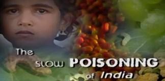documentary films slow poisoning of india