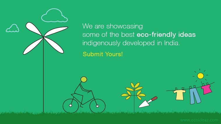 Superieur Is Your Home Packed With Green Living Ideas? Have You Recently Tried Out An  Eco Living Move? Share Your Experience. Pitch In Your Ideas To Ecoideaz  Here.