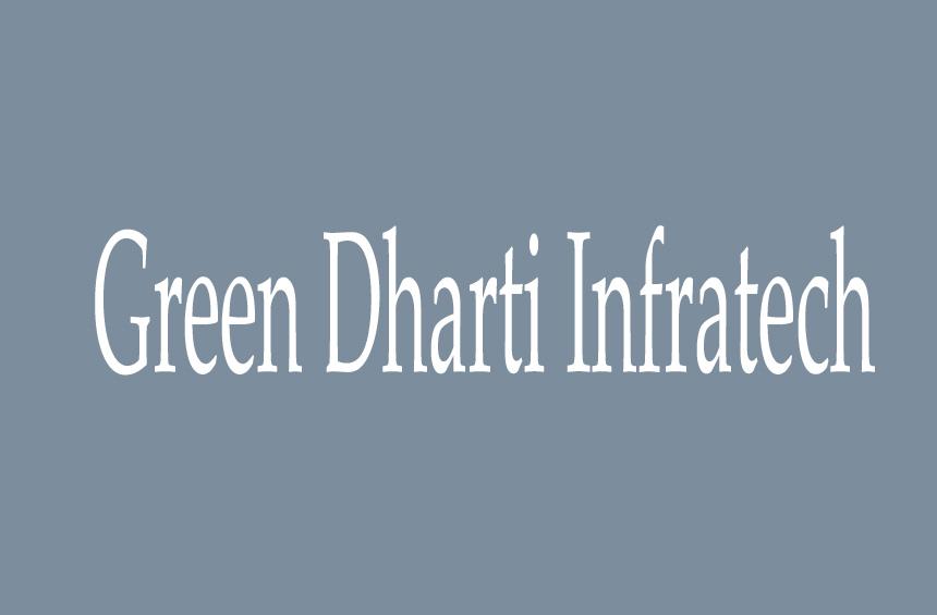 Green Dharti Infratech
