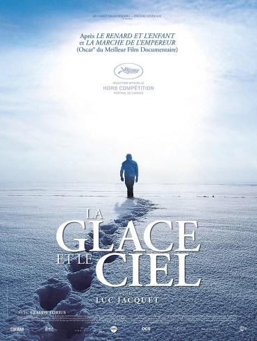 Affiche La glace et le ciel, de Luc Jacquet