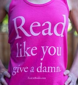 Read Like You Give a Damn