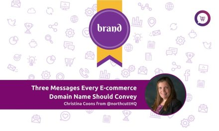 Three Messages Every E-commerce Domain Name Should Convey
