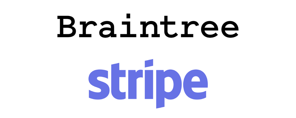 Braintree, a payment solution for international E-Commerce - Braintree vs. Stripe