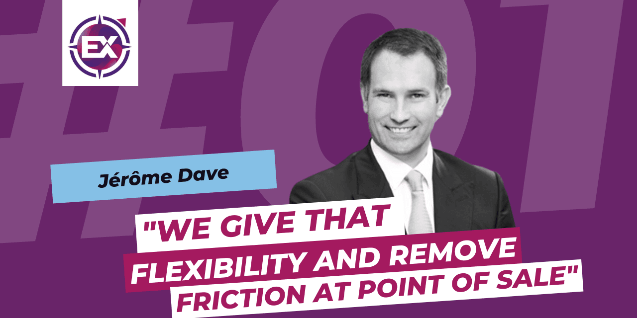 Jérôme Dave (Mash): « We give that flexibility and we remove the friction at the point of sale »