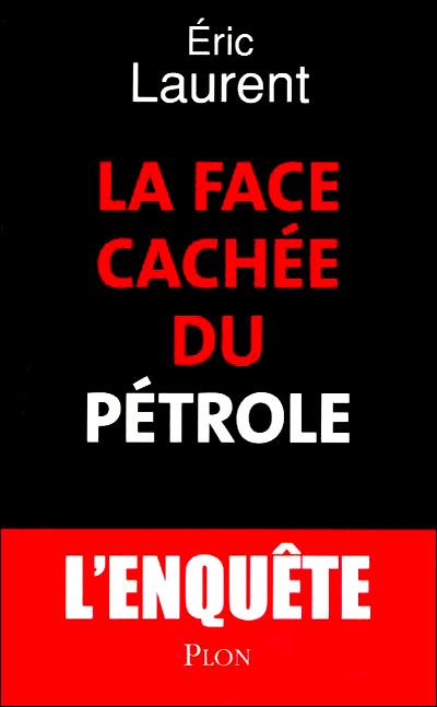 Face cachée du pétrole