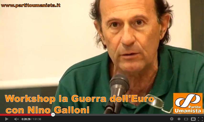 """Discorso Nino Galloni – Workshop """"La Guerra dell'Euro"""""""