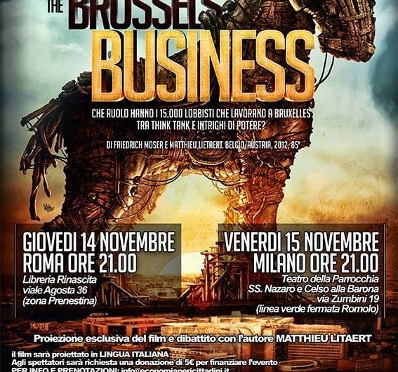 Lobby all'interno delle istituzioni europee: film THE BRUSSELS BUSINESS 14-15 Novembre Roma e Milano