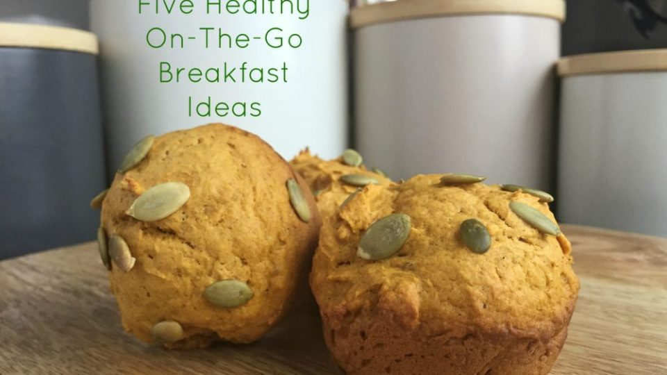 Five Healthy On-The-Go Breakfast Ideas