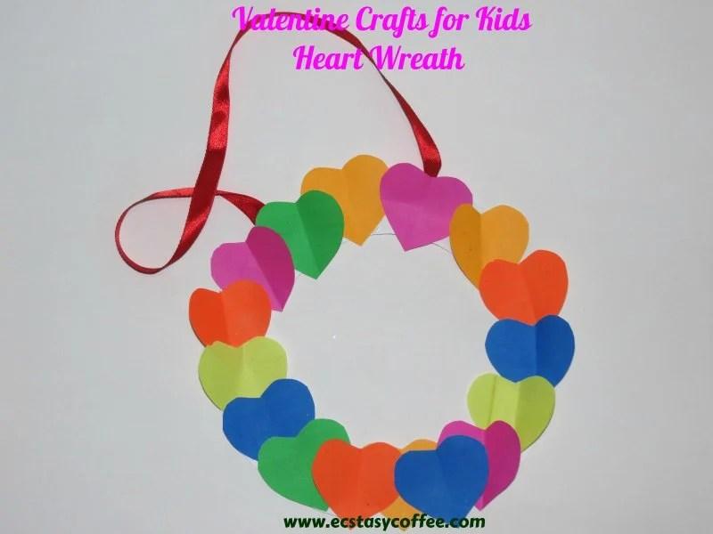 Valentines Crafts For Kids Easy Heart Wreath Ecstasycoffee