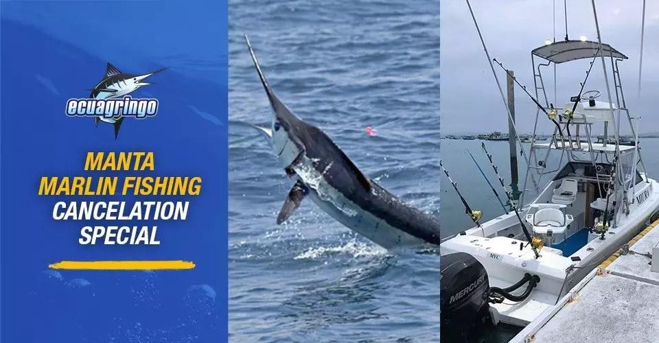 Manta Marlin Fishing Cancelation Special