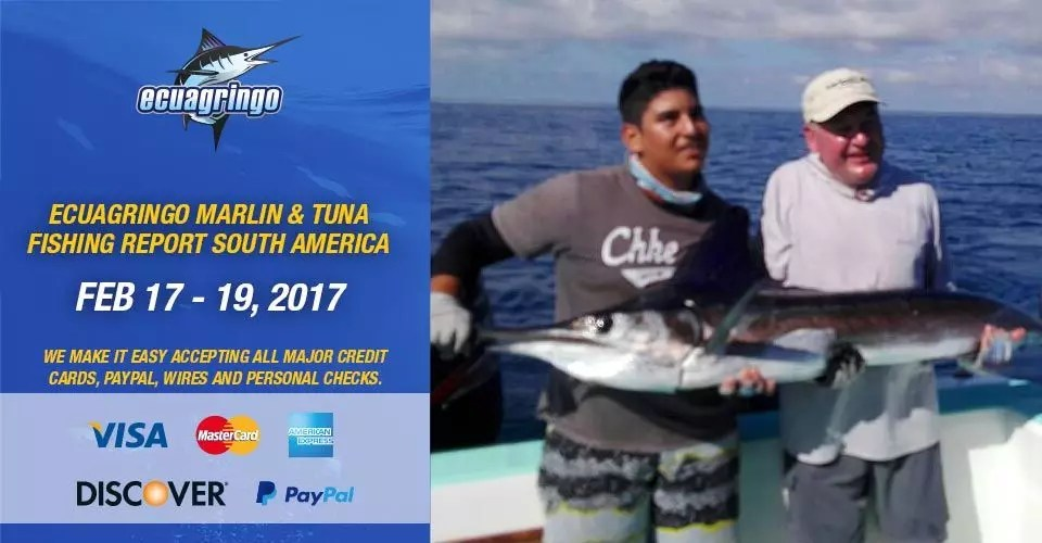 Galapagos Marlin Fishing Report & South American Destinations, February 17 – 19, 2017