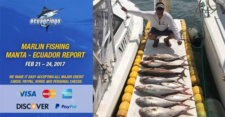 Marlin Fishing Manta – Ecuador Report, Feb 21 – 24, 2017