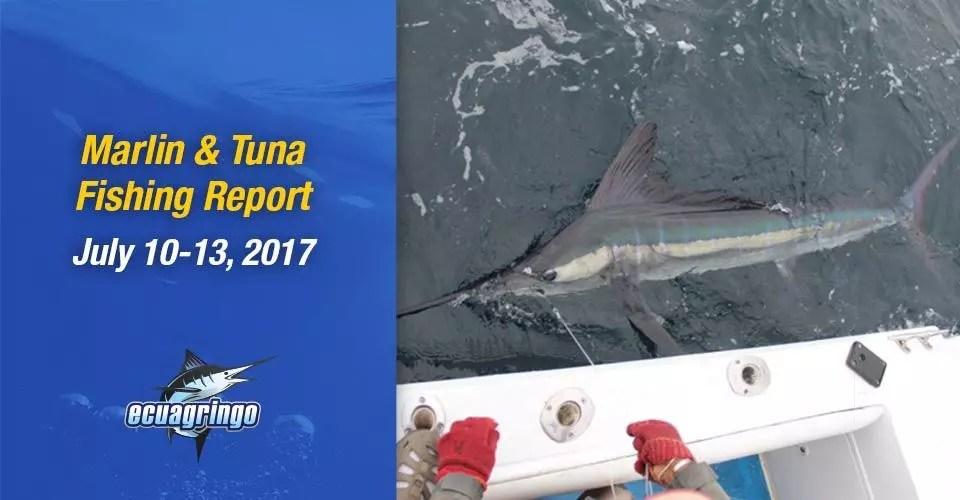 Marlin & Tuna Fishing Report, July 10-13, 2017