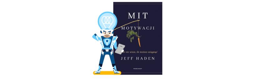 """Mit motywacji"" – Jeff Haden"