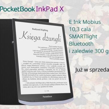 PocketBook InkPad X już w sprzedaży – informacja prasowa
