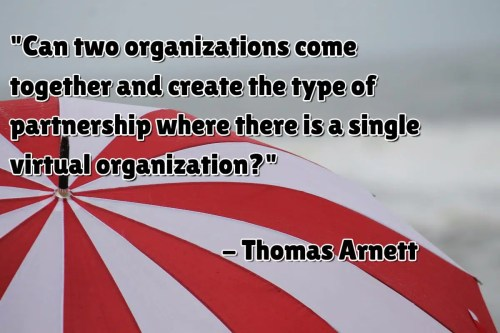 Quote about two organizations coming together into one