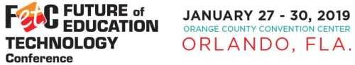 FETC January 27 - 30, 2019