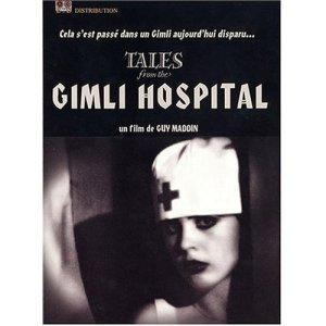 Tales of the Gimli Hospital