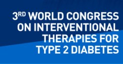 3rd World Congress on Interventional Therapies for Type 2 Diabetes​​​​​​