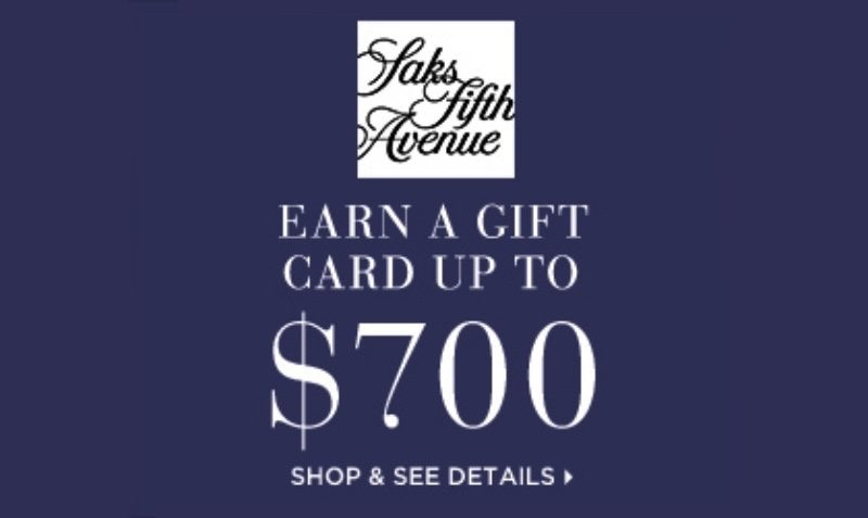 Earn a Saks gift card up to $700* when you shop shoes or bags. Use cod. Valid 2:19 - 2:20. Online only. Shop Now!