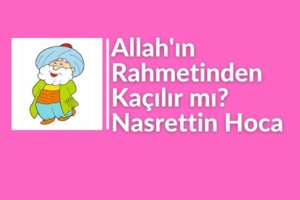 Allah'ın Rahmetinden Kaçılır mı?