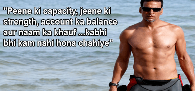Akshay favourite dialogue