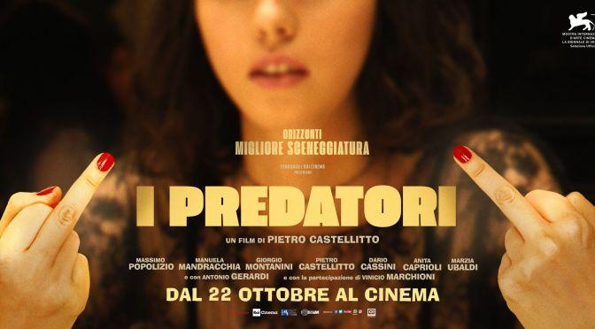 I predatori : 15.00 / 17.15 / 19.30
