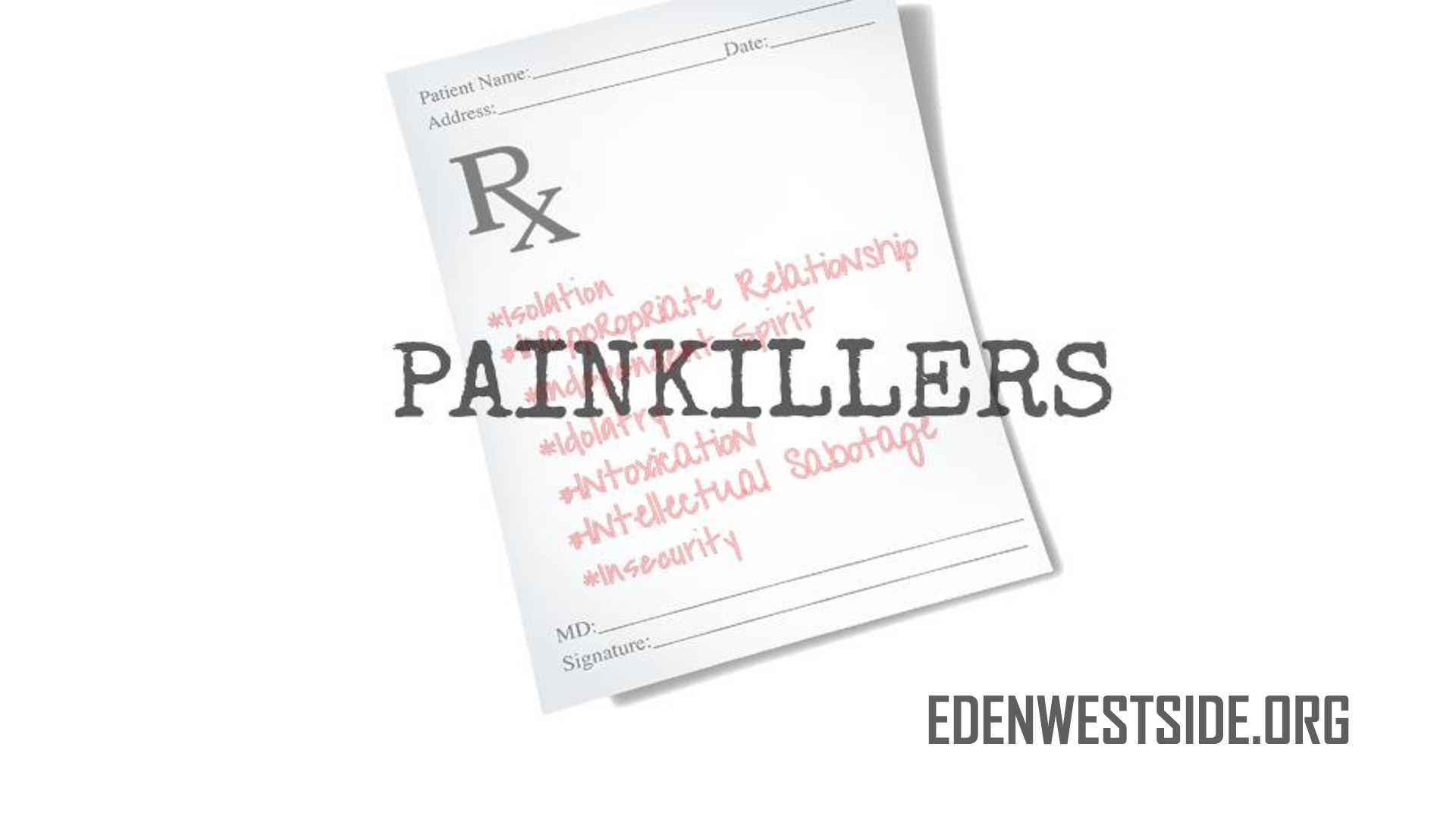 Painkillers what people use to get rid of their pain or deal with their pain.