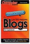 Myfiles Yaestaellistoquetodolosabe 100 Mejores Blogs Castellano