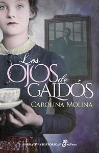 Los ojos de Galdós de Carolina Molina García