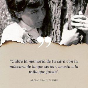 Alejandra Pizarnik estará en El trazo del miedo.