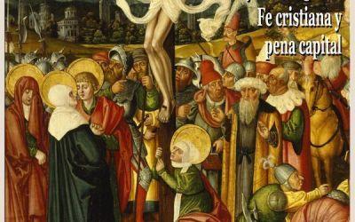 «Pero yo os digo… Fe cristiana y pena capital» de Gerardo López Laguna