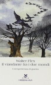 Walter Flex, Il viandante tra due mondi