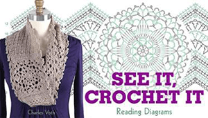 Craftsy See It Crochet It with Charles Voth