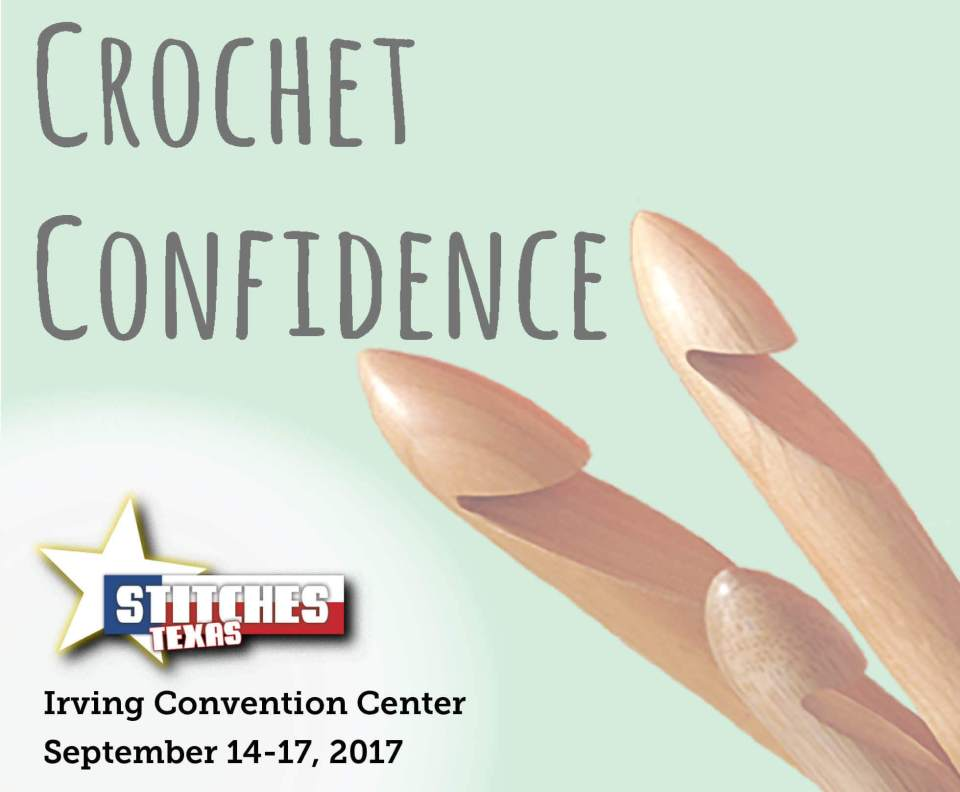 Crochet Confidence Stitches Texas 2017