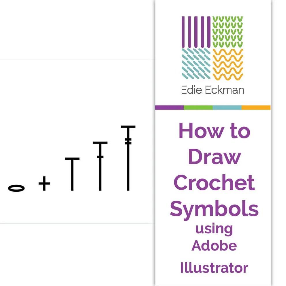 How To Draw Crochet Symbols Using Adobe Illustrator Edie Eckman