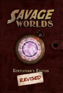 Savage Worlds Gentlemen's Edition Revised