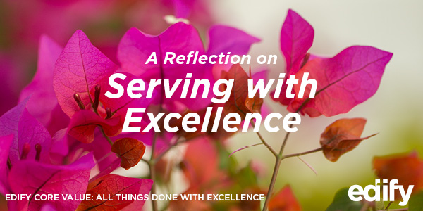 A Reflection on Serving with Excellence