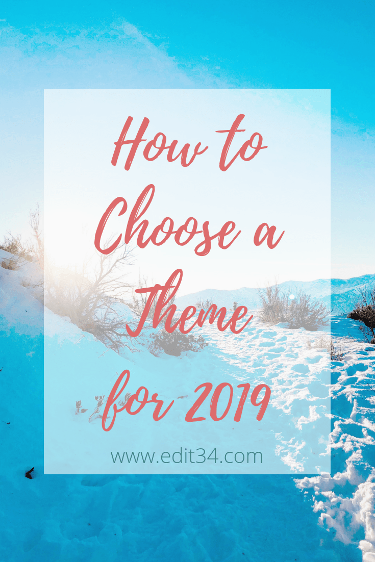 How to choose a personal word or theme for 2019
