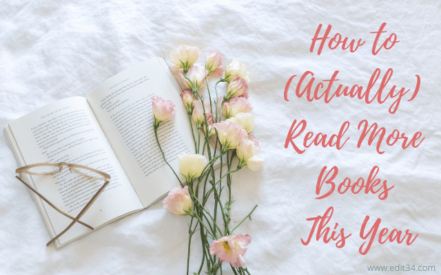 Reading Challenge: How To (Actually) Read More Books This Year