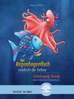 Der Regenbogenfisch entdeckt die Tiefsee