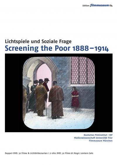 Screening the Poor 1888-1914