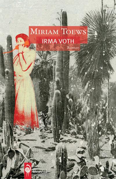 Irma Voth par Miriam Toews